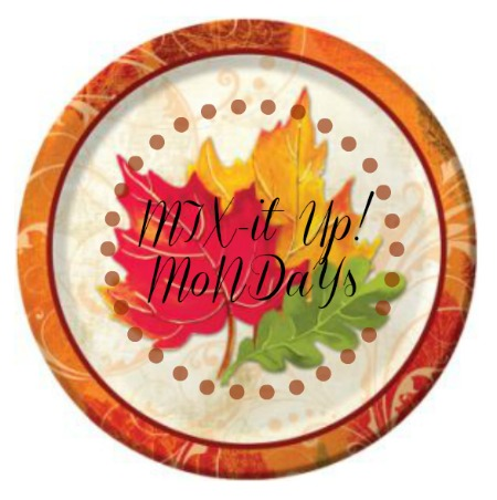 Fall Mix It Up Mondays